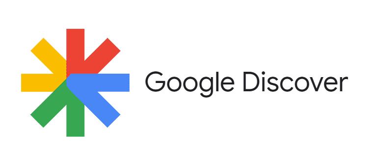 Google Discover, Dispara tus visitas con las recomendaciones del buscador